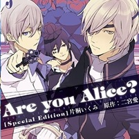 Are You Alice? https://otakusfanaticos.wordpress.com/2012/08/16/are-you-alice/